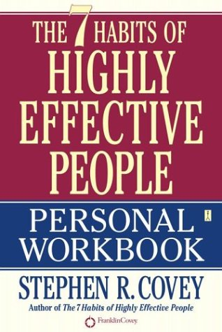 The 7 Habits of Highly Effective People (Workbook)