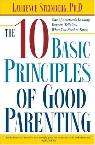 The 10 Basic Principles of Good Parenting