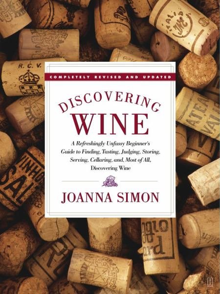 Discovering Wine (Revised and Updated)