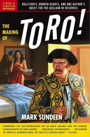 The Making of Toro!