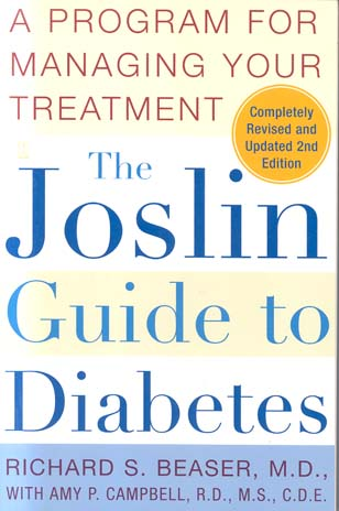 The Joslin Guide to Diabetes (2nd Edition, Revised and Updated)