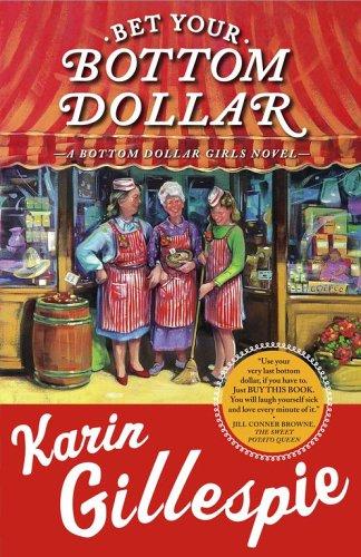 Bet Your Bottom Dollar (Bottom Dollar Girls)