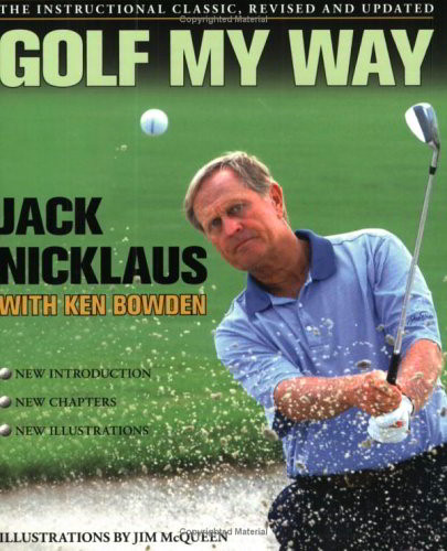 Golf My Way (Revised and Updated)