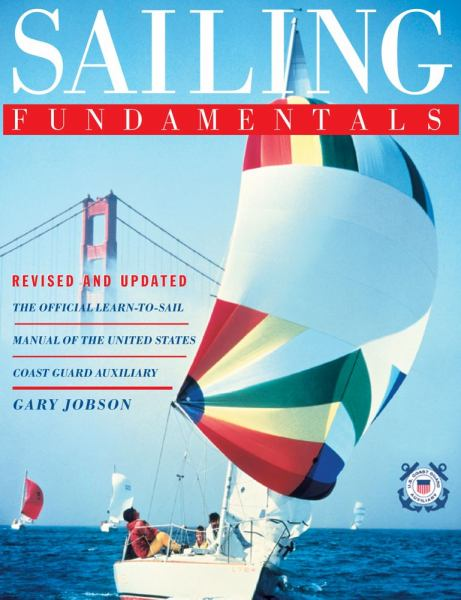 Sailing Fundamentals (Revised and Updated)