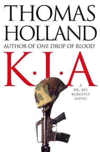 KIA: A Dr. Kel McKelvey Novel