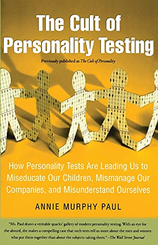 The Cult of Personality Testing