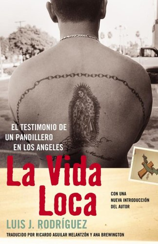 La Vida Loca: El Testimonio de un Pandillero en Los Angeles