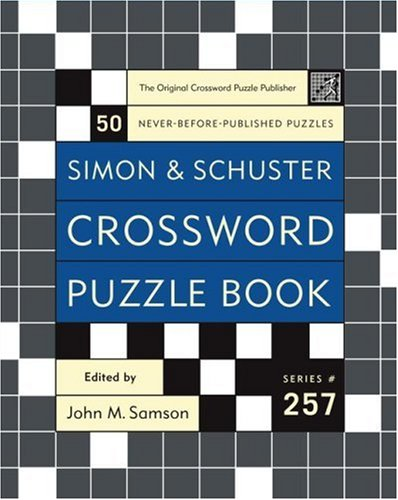 #257 Simon and Schuster Crossword Puzzle Book