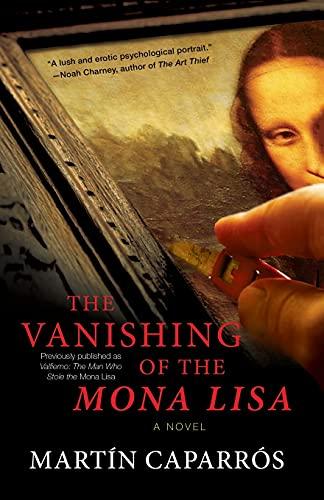 The Vanishing of the Mona Lisa