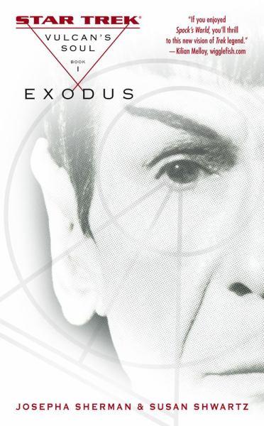 Exodus (Vulcan's Soul, Bk. 1)