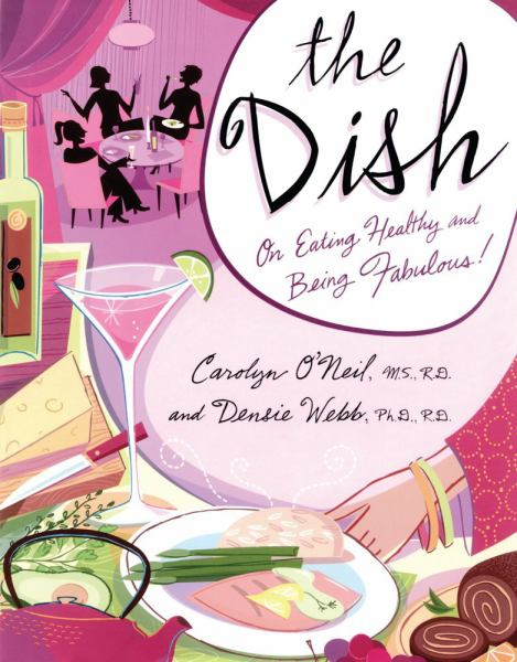 The Dish: On Eathing Healthy and Being Fabulous!