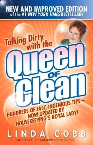 Talking Dirty with the Queen of Clean (New and Improved Edition)
