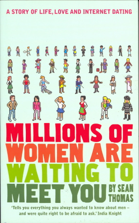 Millions of Women are Waiting to Meet You