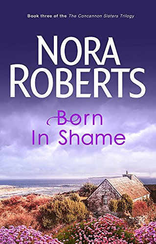 Born in Shame (The Concannon Sisters Trilogy, Bk. 3)