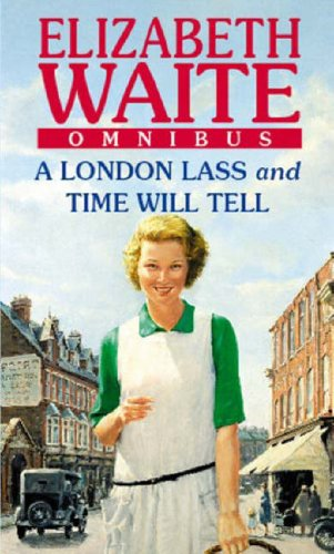 A London Lass/Time Will Tell