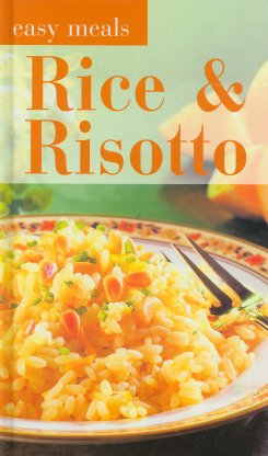 Rice & Risotto (Easy Meals)