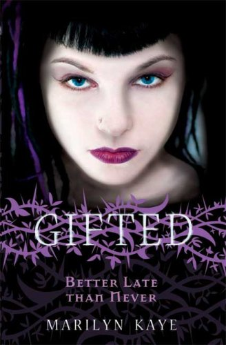 Better Late Than Never (Gifted, Bk.2)