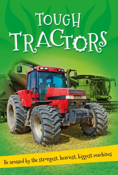 Tough Tractors (It's all about...)
