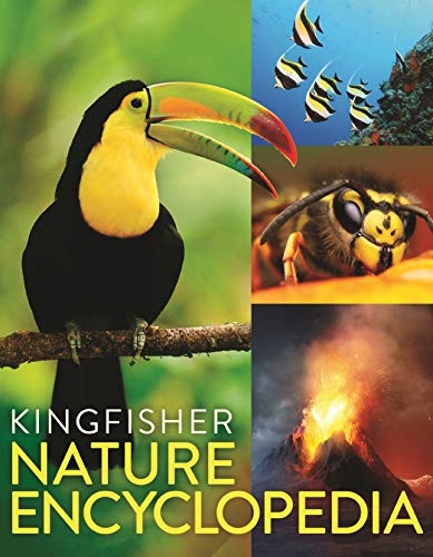 The Kingfisher Nature Encyclopedia (Kingfisher Encyclopedias)