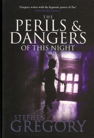 The Perils and Dangers of This Night