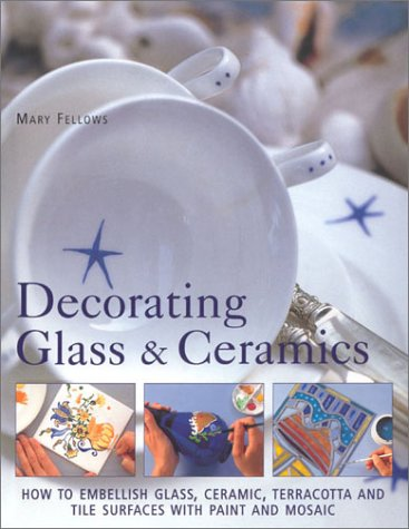 Decorating Glass & Ceramics
