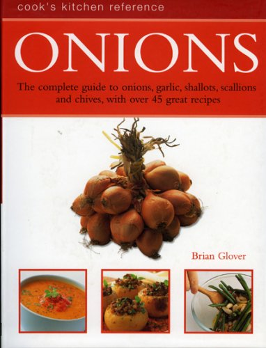 Onions (Cook's Kitchen Reference)