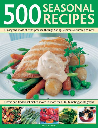 500 Seasonal Recipes