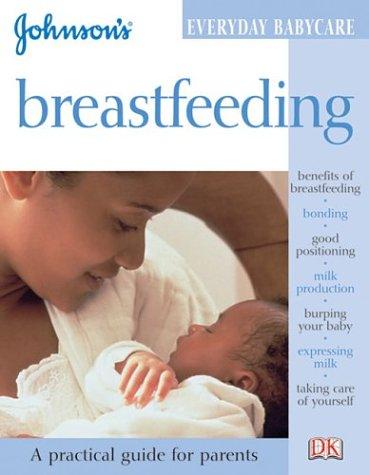 Johnson's Everyday Babycare: Breastfeeding