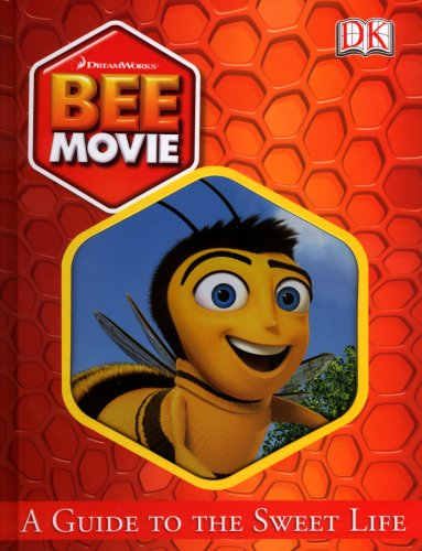 A Guide To The Sweet Life (Bee Movie)