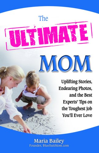 The Ultimate Mom