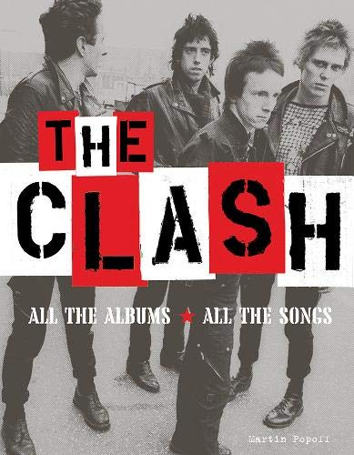 The Clash: All the Albums, All the Songs