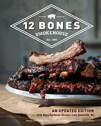 12 Bones Smokehouse (Updated Edition)