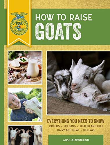 How to Raise Goats (Third Edition)
