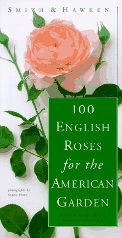 100 English Roses for the American Garden