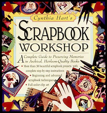 Cynthia Hart's Scrapbook Workshop