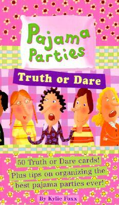 Truth or Dare (Pajama Parties)