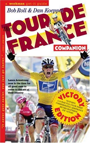 The Tour de France Companion (Victory Edition)