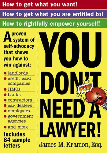 You Don't Need a Lawyer!