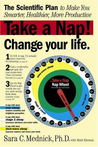 Take a Nap! Change Your Life