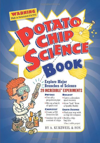 Potato Chip Science: 29 Incredible Experiments (Book & Stuff)