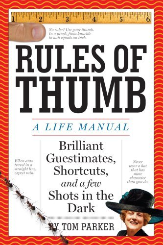 Rules of Thumb: A Life Manual