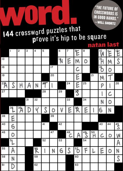 Word.  144 Crossword Puzzles That Prove it's Hip to be Square