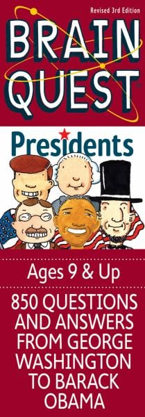Presidents (Brain Quest, Revised 3rd Edition)