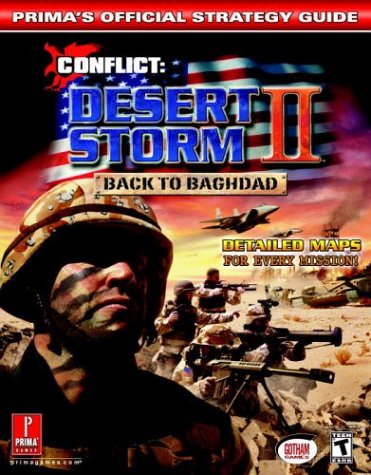 Conflict: Desert Storm 2: Prima's Official Strategy Guide