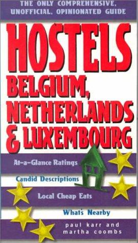 Hostels Belgium, Netherlands, & Luxembourg