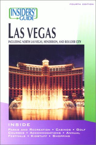 Insiders' Guide To Las Vegas (Fourth Edition)