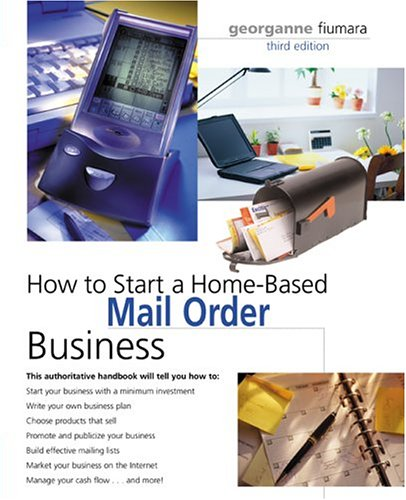 How to Start a Home-Based Mail Order Business (3rd Edition)