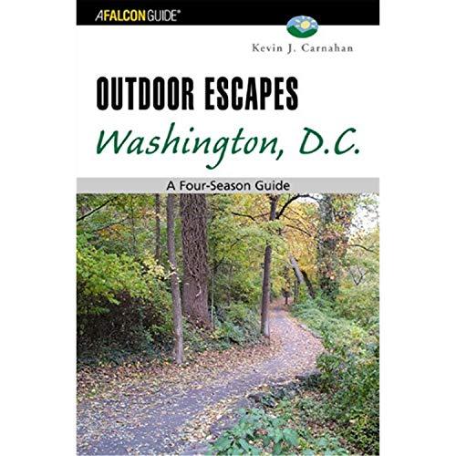 Outdoor Escapes Washington, D.C. (Falcon Guide)