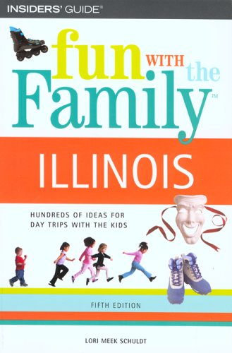 Illinois (Fun with the Family, 5th Edition)