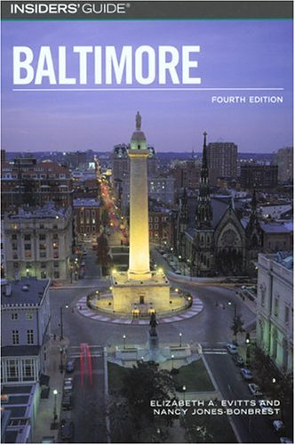 Baltimore (Insider's Guide, 4th Edition)